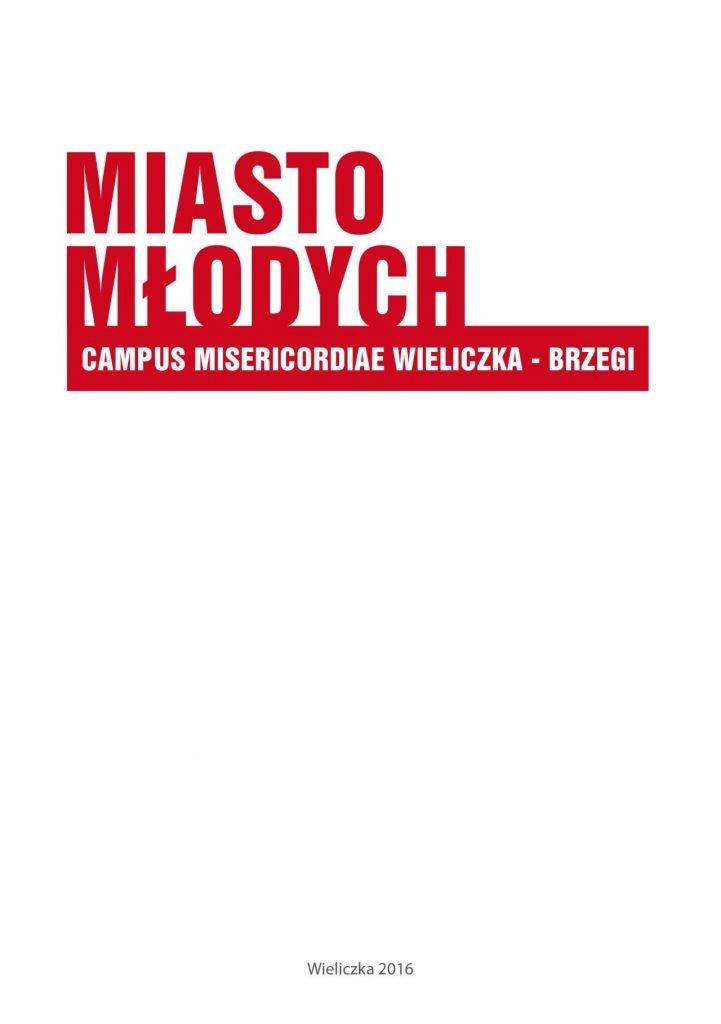 Miasto Młodych Campus Misericordiae Wieliczka Brzegi
